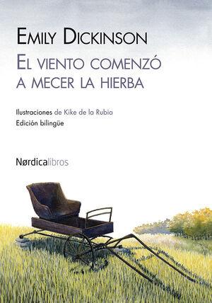 VIENTO COMENZÓ A MECER LA HIERBA, EL