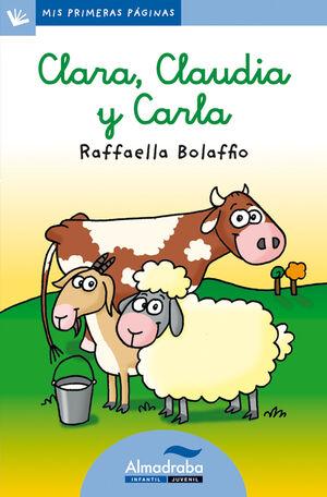CLARA, CLAUDIA Y CARLA (LETRA CURSIVA)