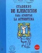 CUADERNO DE EJERCICIOS. AUMENTAR LA AUTOESTIMA