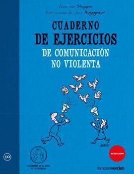 CUADERNO DE EJERCICIOS COMUNICACION NO VIOLENTA