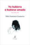 YO HUBIERA O HUBIESE AMADO