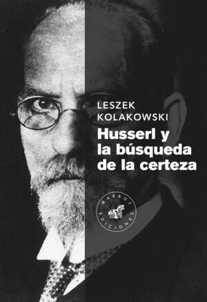 HUSSERL Y LA BUSQUEDA DE LA CERTEZA