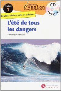 EVASION NIVEAU 1 L'ETE DE TOUS LES DANGERS + CD