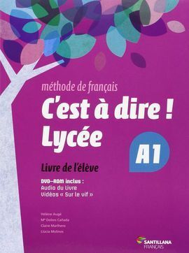 C'EST A DIRE LYCEE A1 ELEVE + DVD