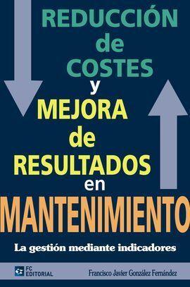 REDUCCIÓN DE COSTES Y MEJORA DE RESULTADOS EN MANTENIMIENTO