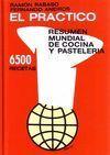 EL PRÁCTICO. RESUMEN MUNDIAL DE COCINA Y PASTELERÍA