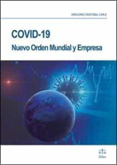 COVID 19 NUEVO ORDEN MUNDIAL Y EMPRESA