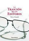 LA TRAICIÓN DE LOS EDITORES