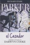 PARKER VOL. 1: EL CAZADOR