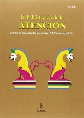 REHABILITACION DE LA ATENCION
