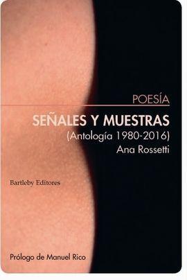 SEÑALES Y MUESTRAS (ANTOLOGÍA 1980-2016)