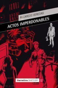 ACTOS IMPERDONABLES