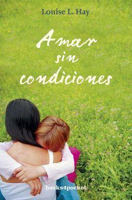 AMAR SIN CONDICIONES (B4P)