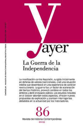 AYER 86. LA GUERRA DE LA INDEPENDIENCIA