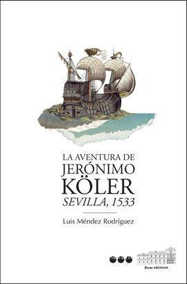 LA AVENTURA DE JERÓNIMO KÖLER