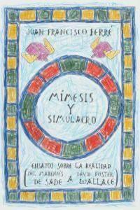 MÍMESIS Y SIMULACRO