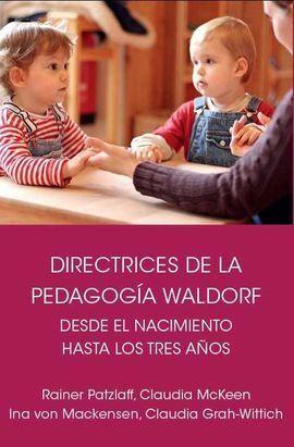 DIRECTRICES DE LA PEDAGOGIA WALDORF