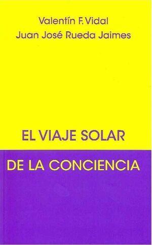 EL VIAJE SOLAR DE LA CONCIENCIA