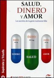 SALUD, DINERO Y AMOR