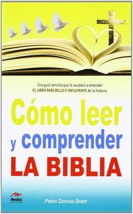 COMO LEER Y COMPRENDER LA BIBLIA