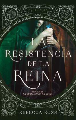 RESISTENCIA DE LA REINA, LA
