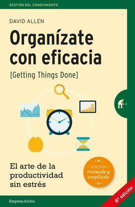 ORGANIZATE CON EFICACIA (ED. REVISADA)