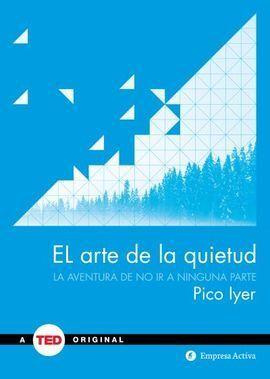 ARTE DE LA QUIETUD, EL
