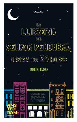 LA LLIBRERIA DEL SENYOR PENOMBRA OBERTA LES 24 HORES