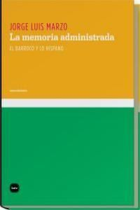 LA MEMORIA ADMINISTRADA