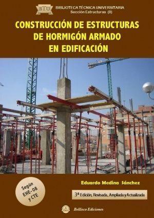 CONSTRUCCIÓN DE ESTRUCTURAS DE HORMIGÓN ARMADO