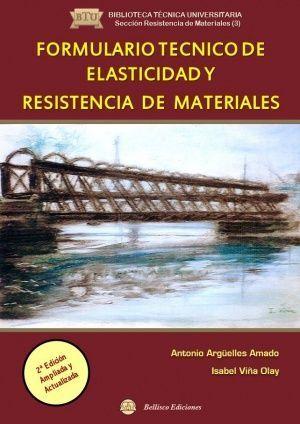 FORMULARIO TECNICO DE ELASTICIDASD Y RESISTENCIA DE MATERIALES