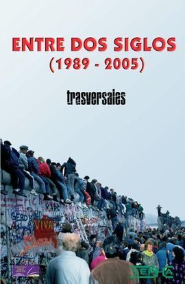 ENTRE DOS SIGLOS (1989-2005)