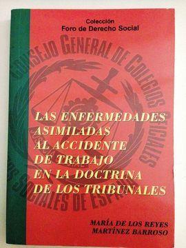 LAS ENFERMEDADES ASIMILADAS AL ACCIDENTE DE TRABAJO EN LA DOCTRINA DE LOS TRIBUNALES