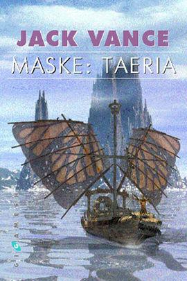 MASKE: TAERIA