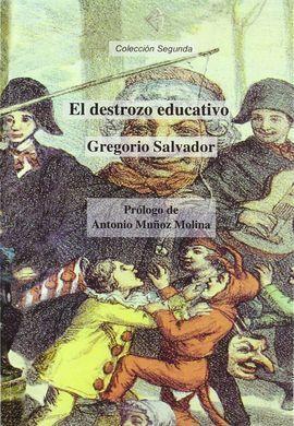 EL DESTROZO EDUCATIVO