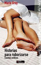 HISTORIAS PARA RUBORIZARSE