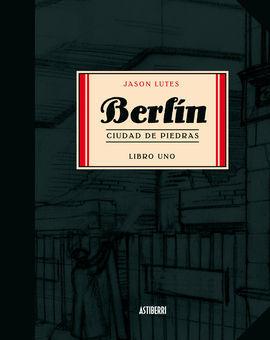 BERLÍN. CIUDAD DE PIEDRAS