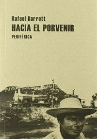 HACIA EL PORVENIR