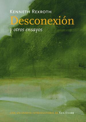 DESCONEXIÓN Y OTROS ENSAYOS, LA