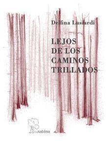 LEJOS DE LOS CAMINOS TRILLADOS