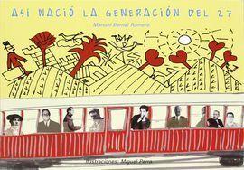 ASI NACIO LA GENERACION DEL 27