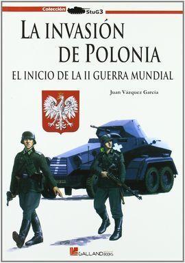 LA INVANSIÓN DE POLONIA
