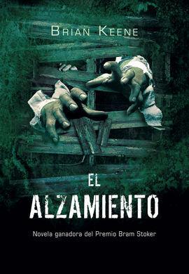 EL ALZAMIENTO (THE RISING)