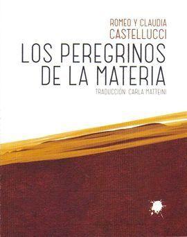 LOS PEREGRINOS DE LA MATERIA