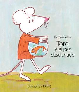 TOTO Y EL PEZ DESDICHADO
