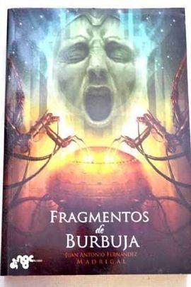FRAGMENTOS DE BURBUJA
