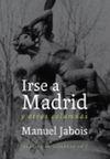 IRSE A MADRID Y OTRAS COLUMNAS