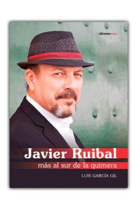 JAVIER RUBIAL MAS AL SUR DE LA QUIMERA
