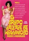 EL GRUPO SALVAJE DE HOLLYWOOD: DIOSES Y MONSTRUOS