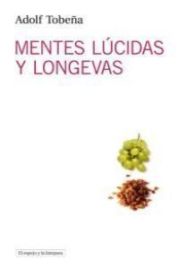 MENTES LÚCIDAS Y LONGEVAS